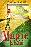 Susie's Adventures On The Magic Island (Susie's Adventures Book 1)