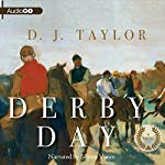 Derby Day: A Novel | D. J. Taylor