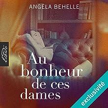 Au bonheur de ces dames | Livre audio Auteur(s) : Angela Behelle Narrateur(s) : Benoît Berthon