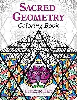 Amazoncom Sacred Geometry Coloring Book 9781620556528 Francene