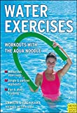 Water Excercises: Workouts with the Fun Noodle