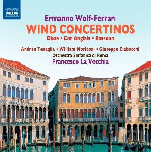 (Wind Concertos for Oboe Cor Anglais Bassoon by E. Wolf-Ferrari (2012-08-28))