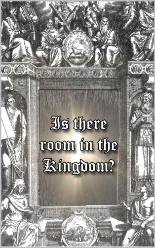 Is There Room in The Kingdom? by [Brown, Jeremy]