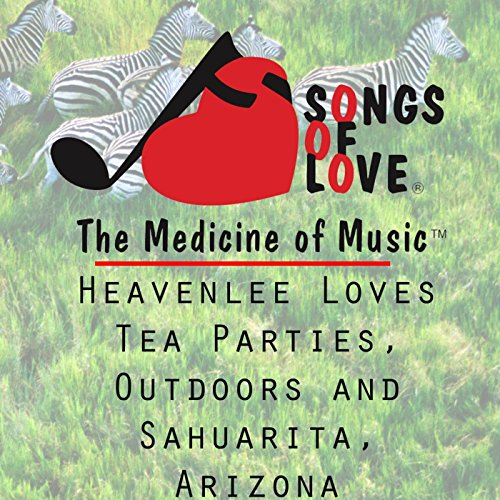 Party Love Tea (Heavenlee Loves Tea Parties, Outdoors and Sahuarita, Arizona)