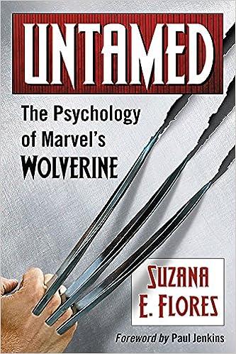 Image result for Untamed: The Psychology of Marvel's Wolverine