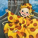 Petra Dances: Petra's Planet Book 1 | Eevamaria Halttunen
