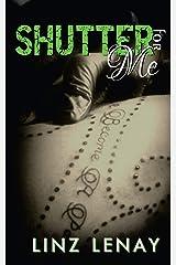 Shutter For Me (Sterling) Paperback