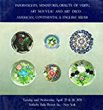 img - for Paperweights, Miniatures, Objects of Vertu, Art Nouveau and Art Deco American, Continental & English Silver Tuesday and Wednesday, April 25 & 26, 1978 book / textbook / text book