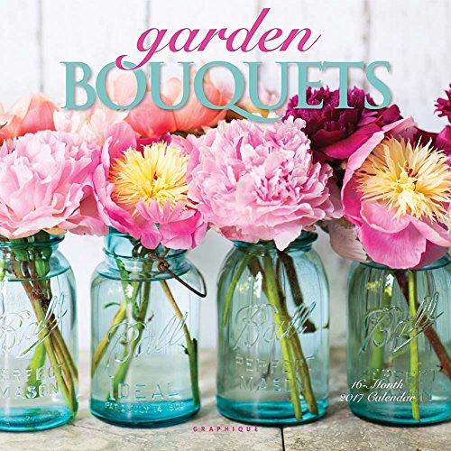 Garden Bouquets 2017 Wall Calendar