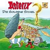Asterix Die Goldene Sichel 5 by Asterix (2004-06-08)