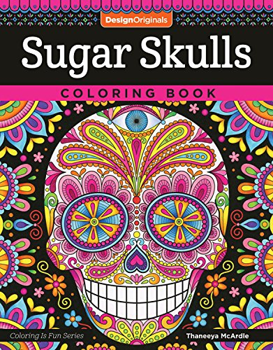 Male Sugar Skull (Sugar Skulls Coloring Book (Coloring is Fun) (Design Originals) 32 Fun & Quirky Art Activities Inspired by the Day of the Dead, from Thaneeya McArdle; Extra-Thick Perforated Pages Resist)