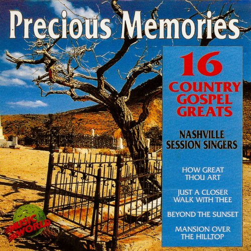 - Precious Memories - 16 Country Gospel Greats
