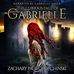 The Curious Tale of Gabrielle Audiobook
