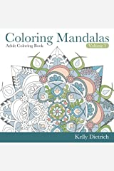 Coloring Mandalas Adult Coloring Book (Tranquility Through Creativity) (Volume 1) Paperback