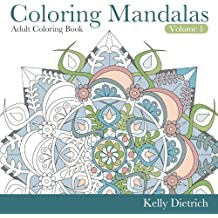 Coloring Mandalas Adult Coloring Book (Tranquility Through Creativity) (Volume 1)