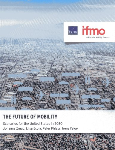 Search : The Future of Mobility: Scenarios for the United States in 2030