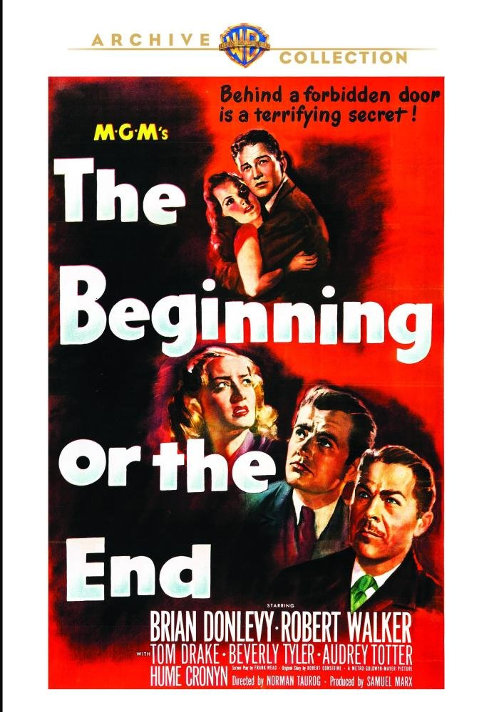 Beginning Or The End The Brian Donlevy Robert Walker Tom Drake Beverly Tyler Audrey Totter Hume Cronyn Hurd Hatfield Joseph Calleia Godfrey Tearle Barry Nelson Norman Lloyd Ludwig Stössel Norman Taurog