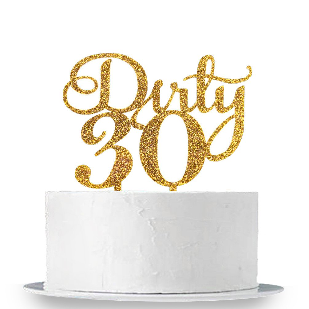 Gold Glitter Dirty 30 Cake Topper