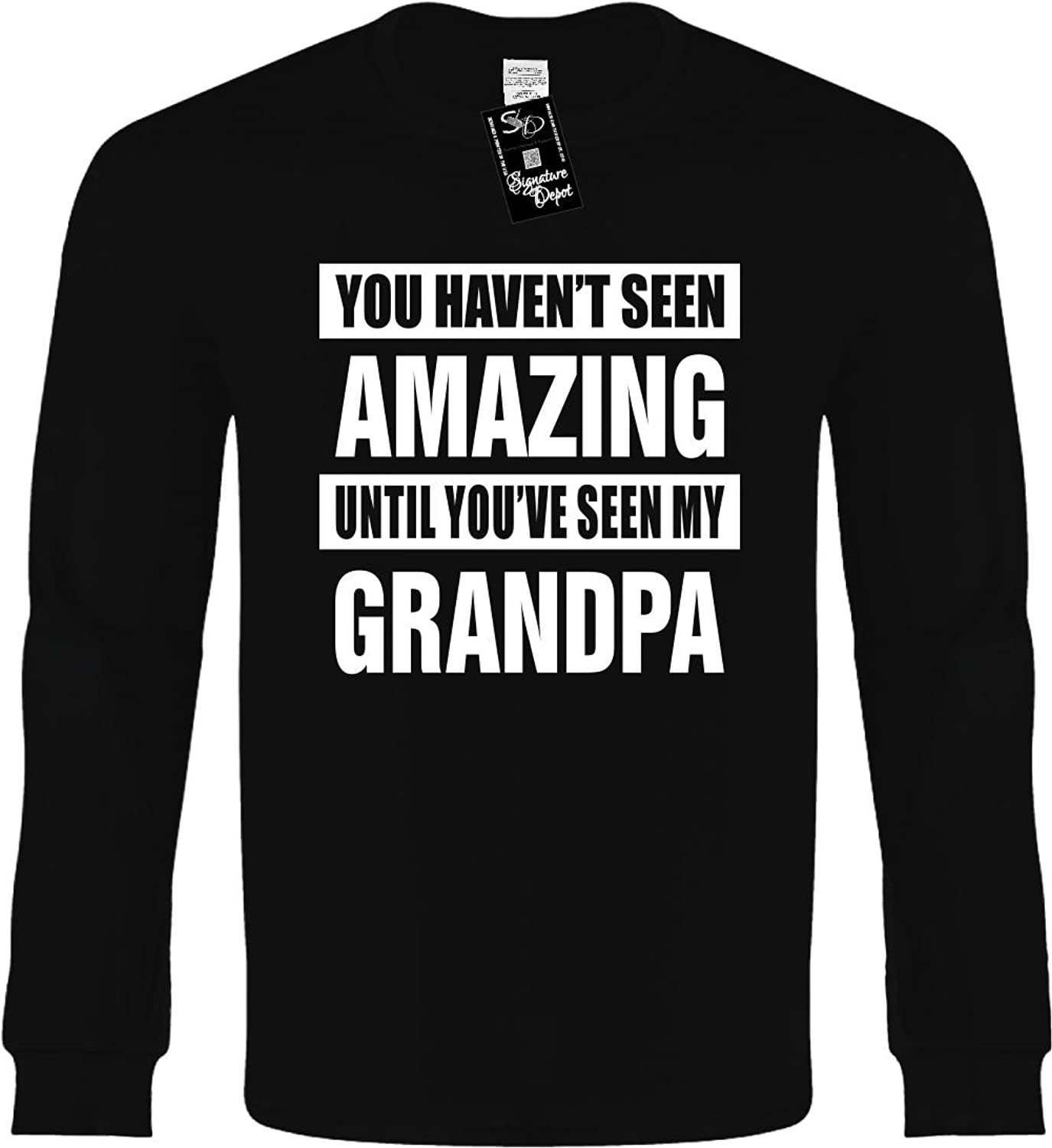 Amazon.com: Funny Long Sleeve T-Shirt (HAVENT SEEN AMAZING / MY GRANDPA) Novelty Shirt: Clothing