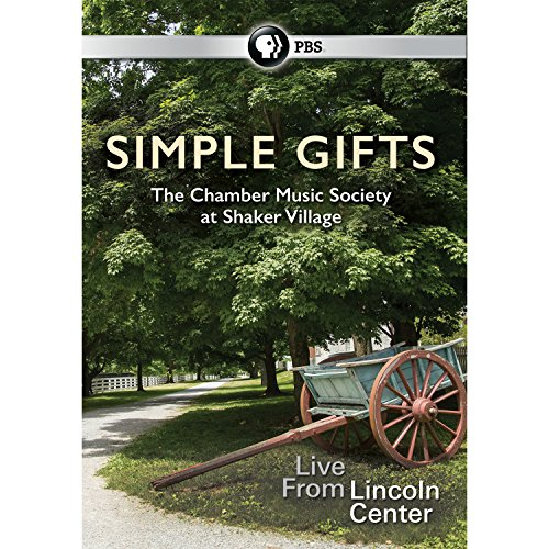 [Simple Gifts: The Chamber Music Society at Shaker Village DVD] (Simple Stack)