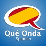 Learn Spanish by Que Onda Spanish
