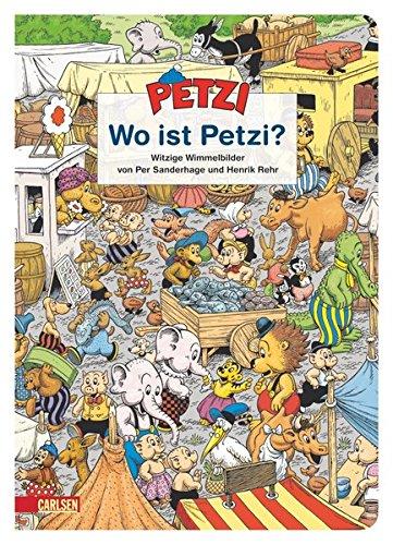 Petzi: Wo ist Petzi?: Witzige Wimmelbilder