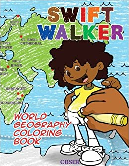 swift walker world geography coloring book coloring books for kids norma andriani eka putri verlyn tarlton 9781943169146 amazoncom books - Geography Coloring Book