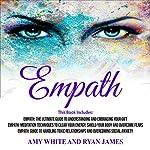 Empath: 3 Manuscripts: Empath Series, Book 4 | Ryan James,Amy White
