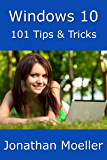 Windows 10: 101 Tips & Tricks (English Edition)