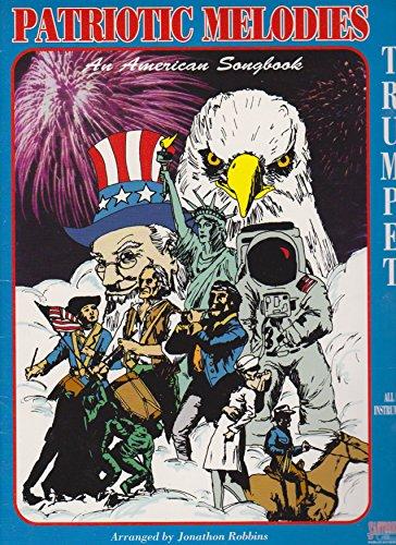 Patriotic Melodies: An American Songbook [Trumpet]