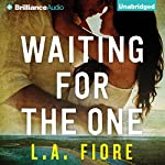 Waiting for the One | L.A. Fiore