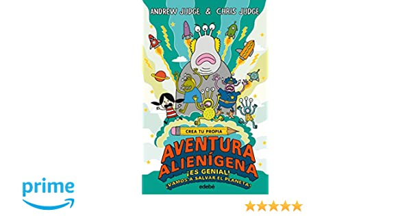 Crea tu propia aventura alienígena: Amazon.es: Andrew Judge, Chris ...