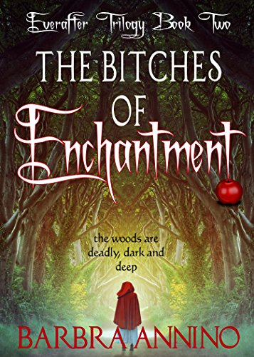 Free Book The Bitches of Enchantment: A dark princess fairy tale (The Everafter Trilogy Book 2)