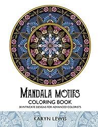 Mandala Motifs Coloring Book: 30 Intricate Designs for Advanced Colorists (Coloring Motifs) (Volume 1)