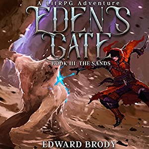 Eden's Gate: The Sands Hörbuch