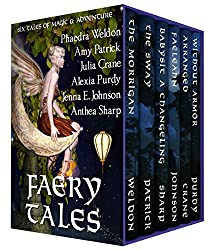Faery Tales: Six Novellas of Magic and Adventure (Faery Worlds Book 3)