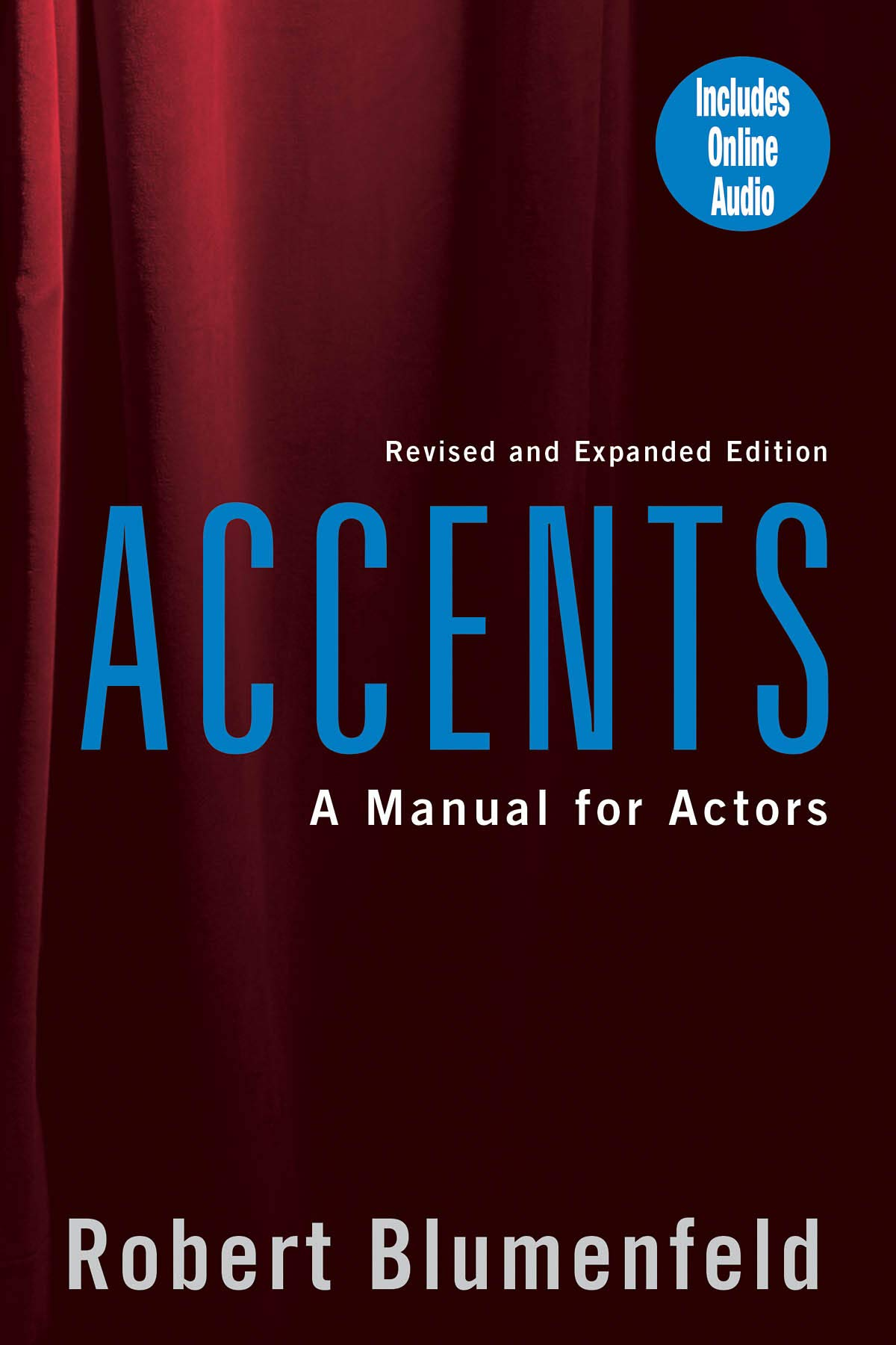 Accents: A Manual for Actors- Revised and Expanded Edition