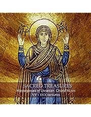 Sacred Treasures. Masterpieces of Ukrainian Choral Music. XV - IXX centuries (Medieval, Baroque, Classical, Romantic periods )