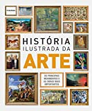 História Ilustrada da Arte