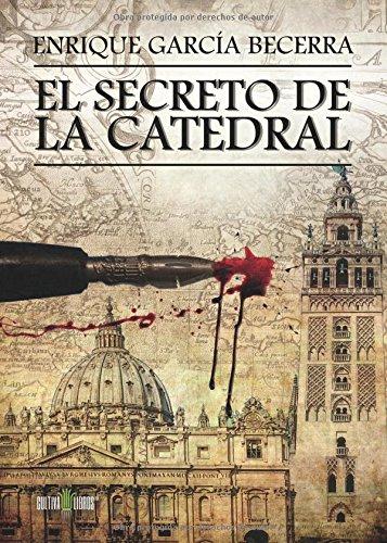 El Secreto De La Catedral Pdf Descargar Enrique Garca Becerra