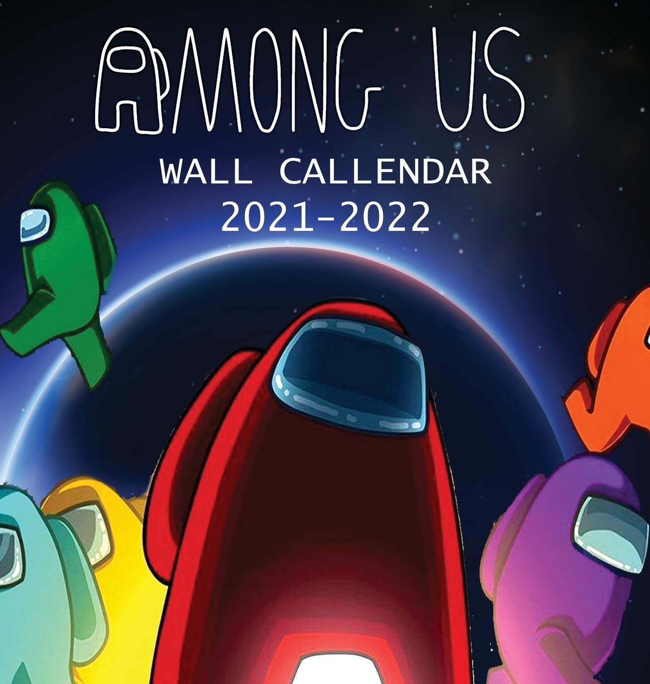 2022 Us Calendar.2021 2022 Among Us Wall Calendar Among Us Imposter And Characters 8 5x8 5 Inches Large Size 18 Months Wall Calendar Amazon In Parker Jordan Calendar 2020 2022 Among Us Books