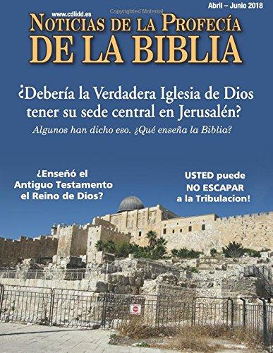 Spanish:BNP Noticias de Profecia de la Biblia: Abril - Junio ...