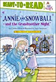 Annie and Snowball and the Grandmother Night, Cynthia Rylant, 141697203X