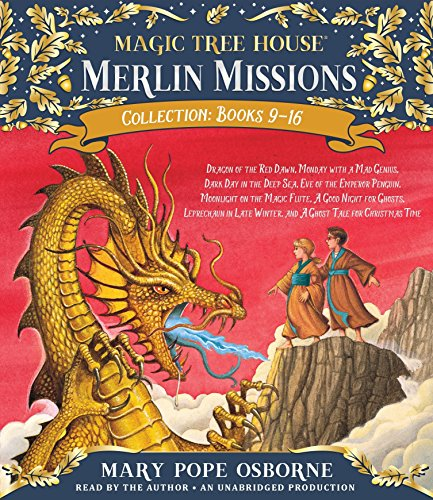 Merlin Missions Collection: Books 9-16: Dragon of the Red Dawn; Monday with a Mad Genius; Dark Day in the Deep Sea; Eve of the Emperor Penguin; and more (Magic Tree House (R) Merlin Mission) by Listening Library (Audio)