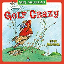 Golf Crazy by Gary Patterson 2016 Wall (Calendar)