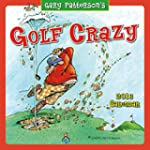 Golf Crazy by Gary Patterson 2016 Wal...