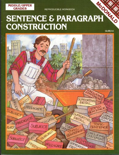 Sentence & Paragraph Construction Middle/Upper Grades: Reproducible (Construction Reproducible Book)