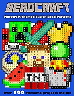 Beadcraft The Ultimate Minecraft Themed Fusion Bead Pattern Collection