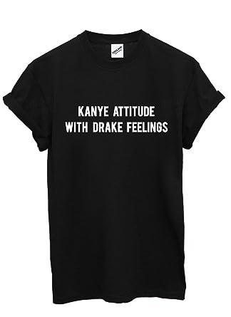 ee6d1ec2f2b10 Kanye Attitude with Drake Feelings T Shirt  Amazon.co.uk  Clothing