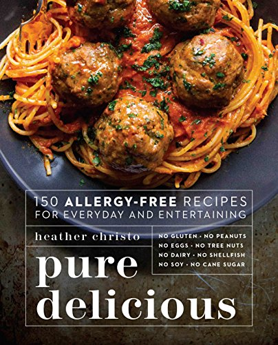 Allergy-Free Recipes for Everyday and Entertaining ()